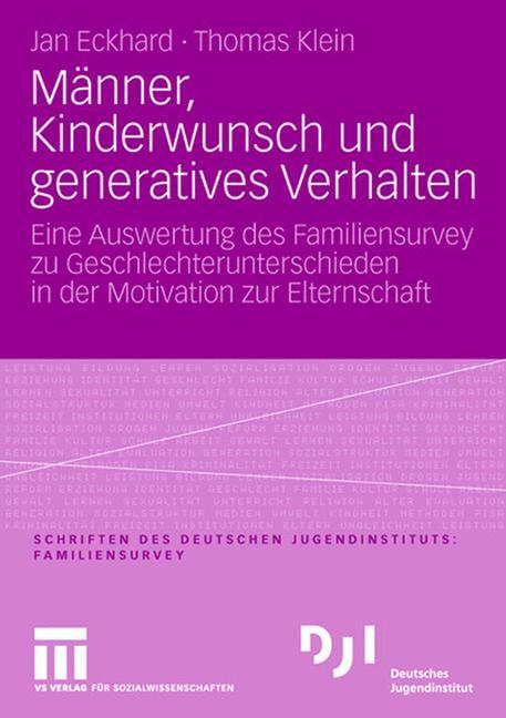 Männer, Kinderwunsch und Generatives Verhalten:...