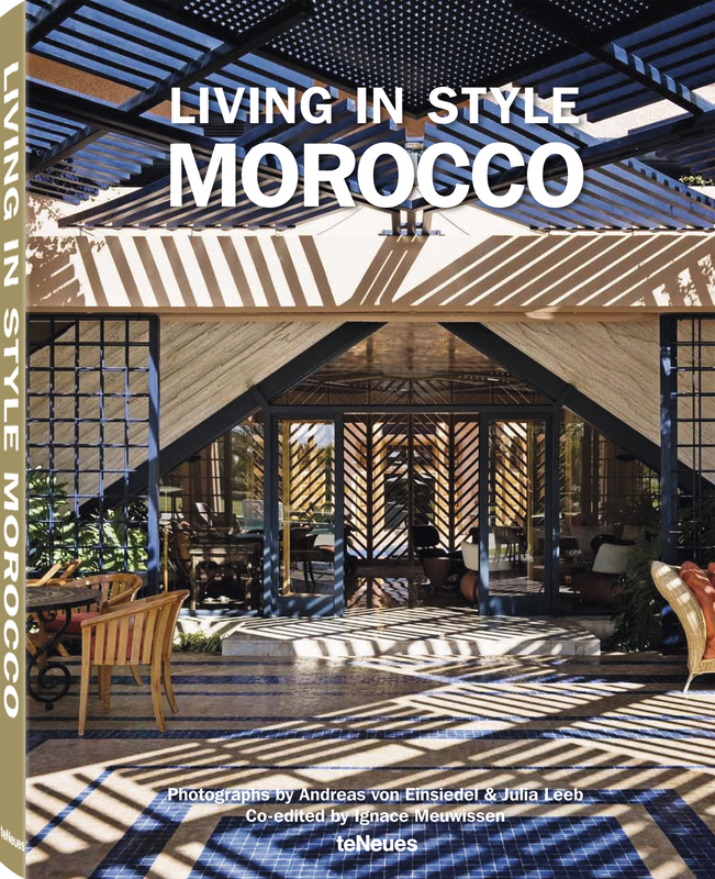 Living in Style Morocco - Julia Leeb & Andreas ...