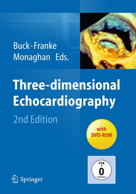 Three-dimensional Echocardiography - Thomas Buck et al. [Hardcover, 2nd Edition 2014, with DVD-ROM]