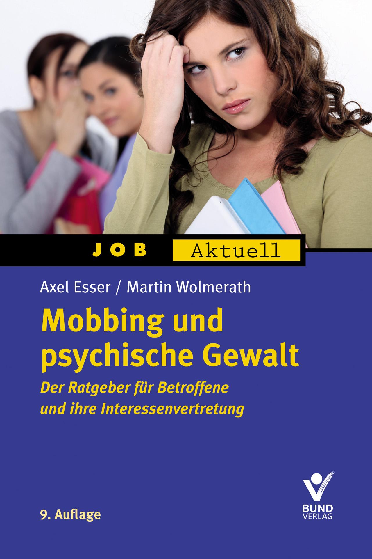Mobbing und psychische Gewalt - Axel Esser