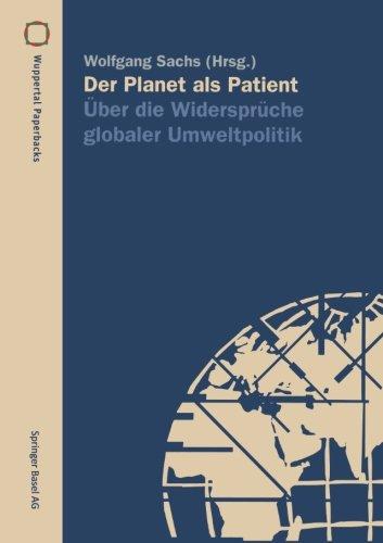 Der Planet als Patient: Über Die Widersprüche G...