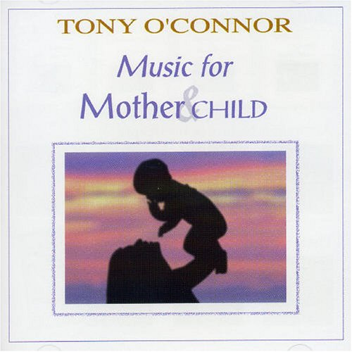 Tony O´Connor - Music for Mother & Child