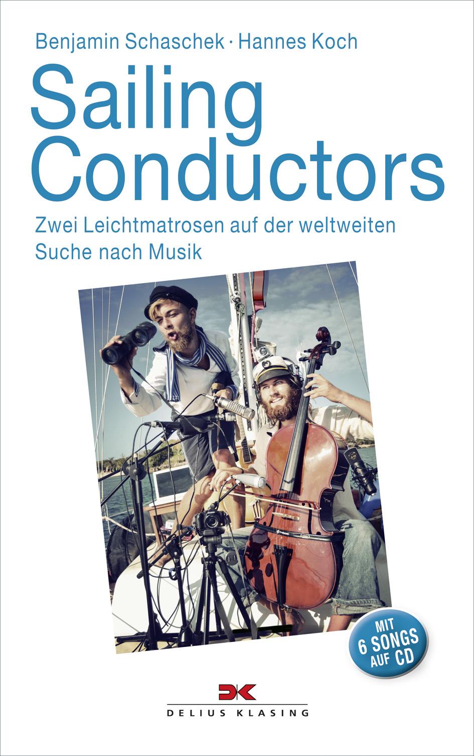 Benjamin Schaschek & Hannes Koch - Sailing Cond...