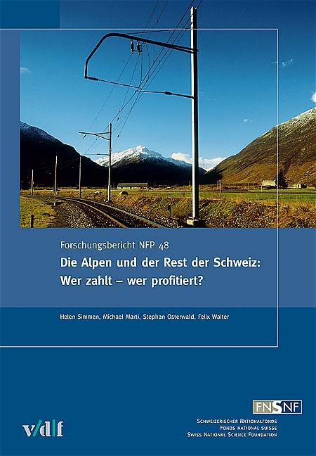 Die Alpen und der Rest der Schweiz: Wer zahlt -...