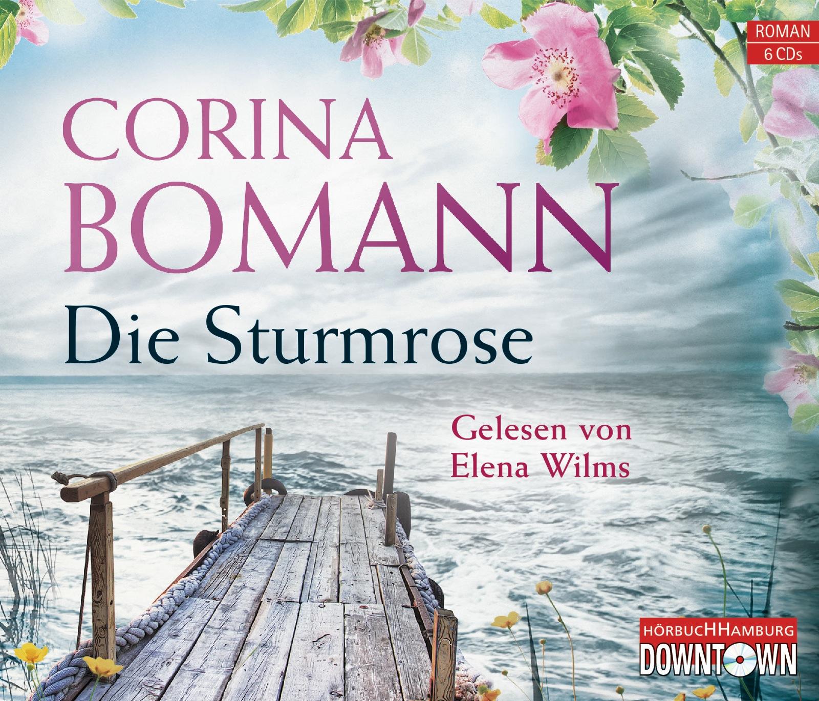 Die Sturmrose - Corina Bomann [6 Audio CDs]