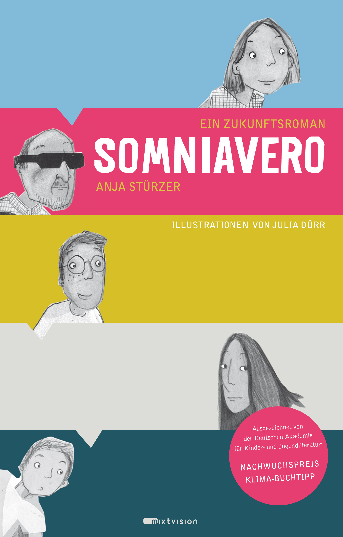 Somniavero. Ein Zukunftsroman - Anja Stürzer
