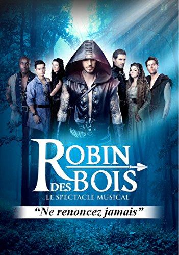 Robin des Bois - Le Spectacle Musical [inkl. DV...