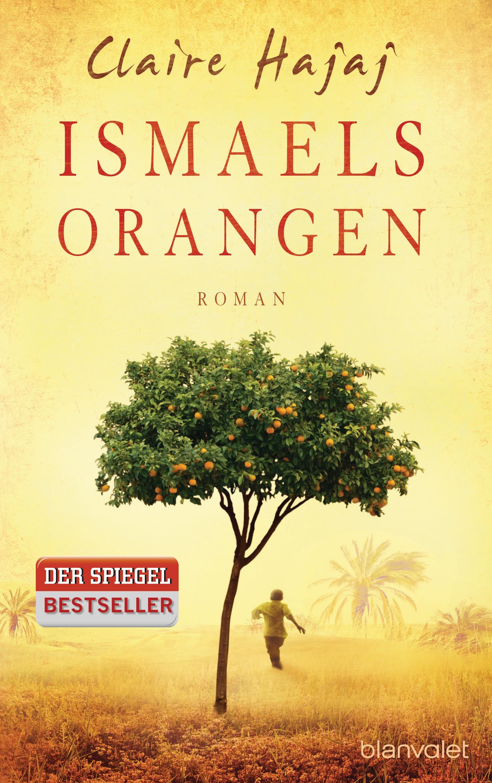 Ismaels Orangen - Claire Hajaj