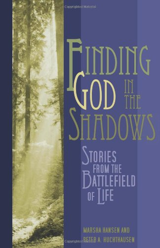 Finding God in the Shadows: Stories from the Ba...