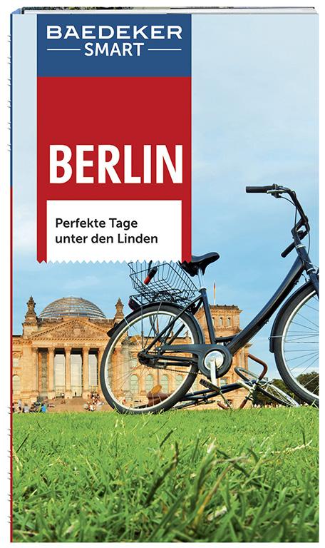 Baedeker SMART Reiseführer Berlin: Perfekte Tag...
