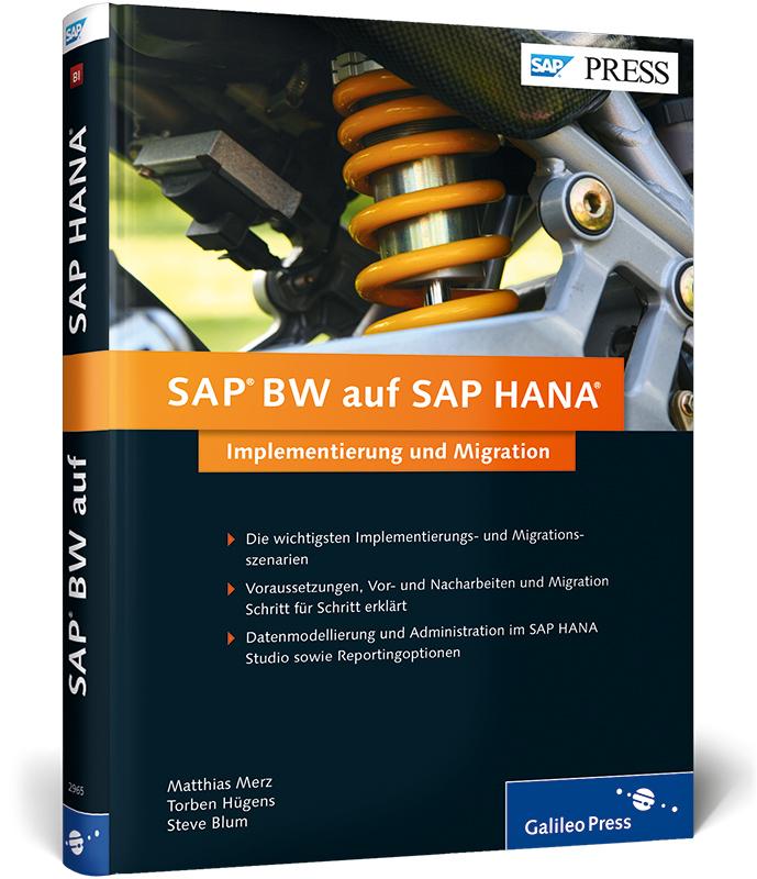 SAP BW auf SAP HANA: Implementierung und Migrat...