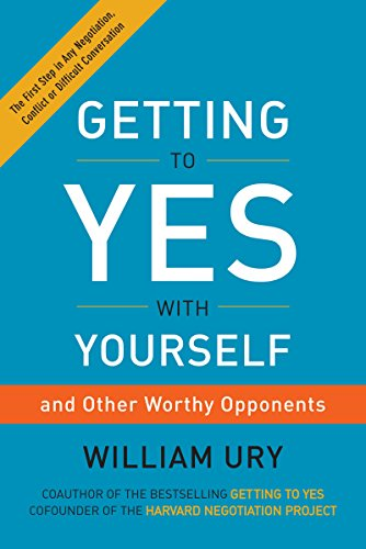 Getting to Yes with Yourself: (and Other Worthy...