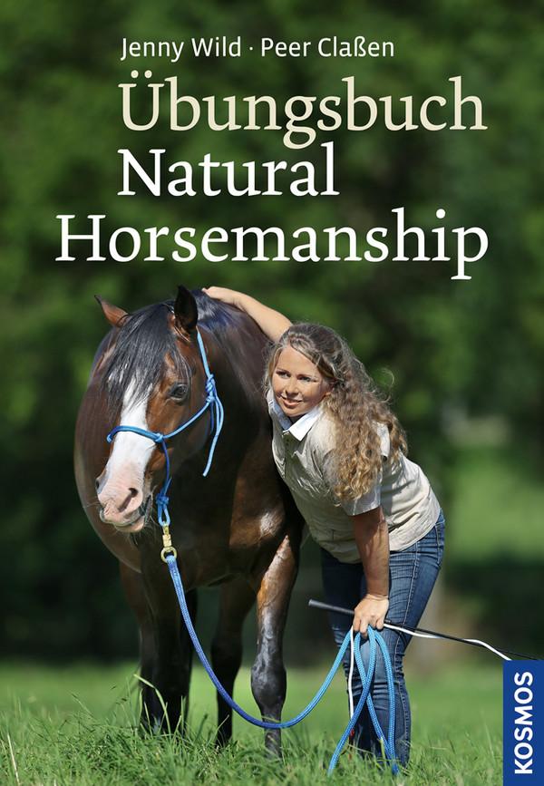 Übungsbuch Natural Horsemanship - Peer Claßen [Gebundene Ausgabe]