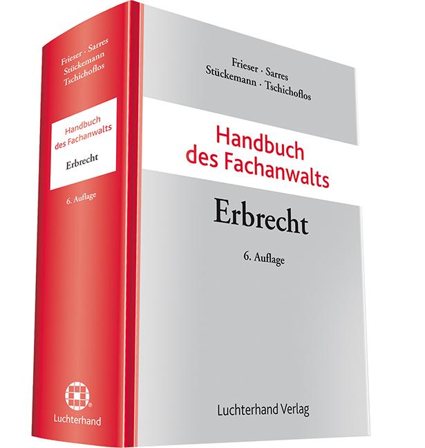 Handbuch des Fachanwalts Erbrecht - Andreas Fri...