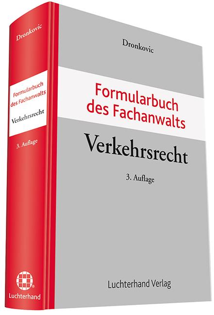 Formularbuch des Fachanwalts Verkehrsrecht - Ul...