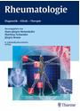 Rheumatologie: Diagnostik, Klinik, Therapie - Hans-Jürgen Hettenkofer [Gebundene Ausgabe, 6. Auflage 2014]