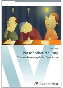 Personalbeurteilung: Kriterien, Bewertungsfehler, Optimierung ...
