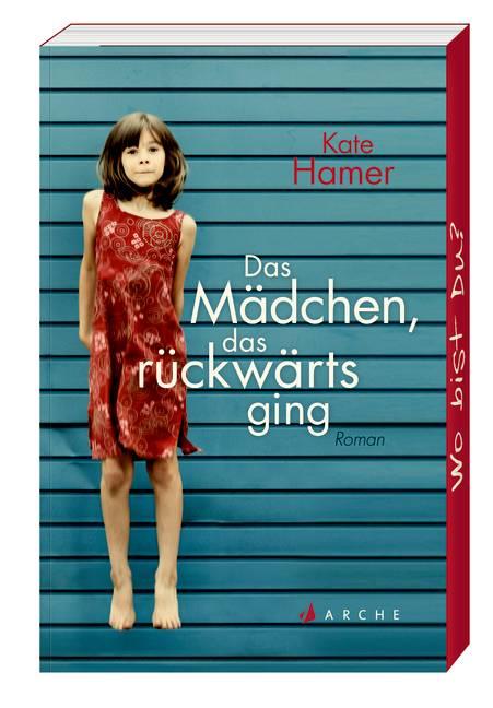 Das Mädchen, das rückwärts ging - Kate Hamer