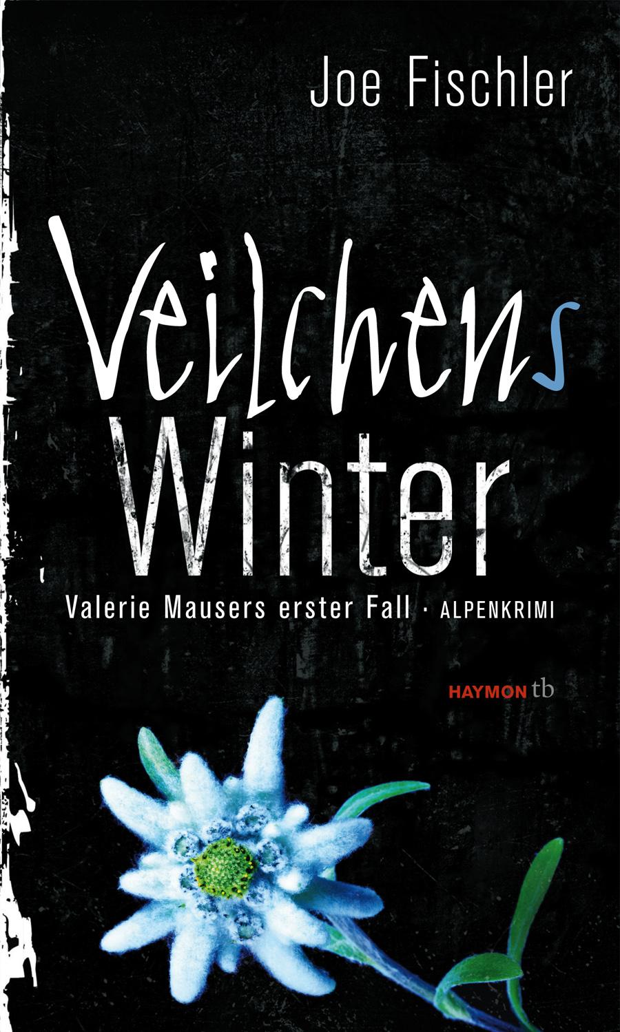 Veilchens Winter: Valerie Mausers erster Fall - Joe Fischler