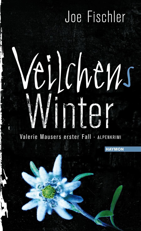 Veilchens Winter: Valerie Mausers erster Fall - Joe Fischler [Buch inkl. CD]