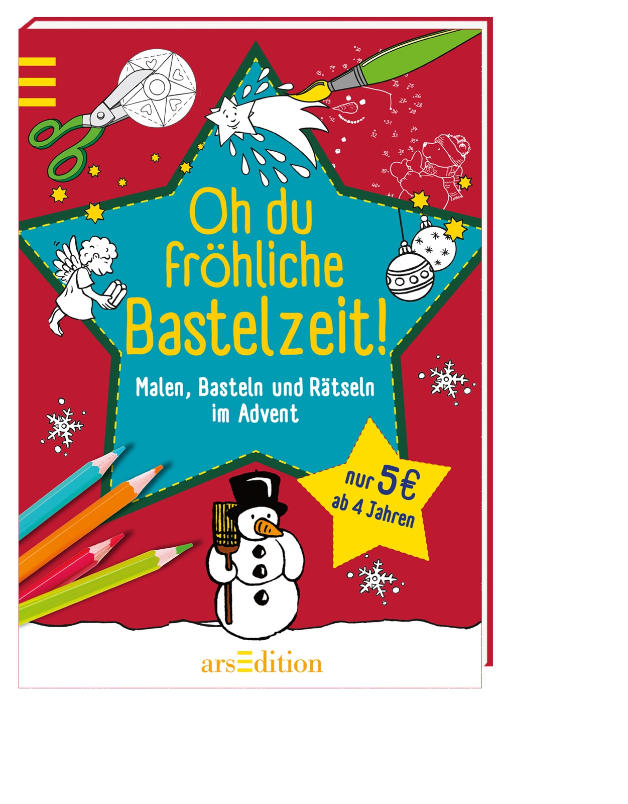 Oh du fröhliche Bastelzeit: Malen, Basteln und ...