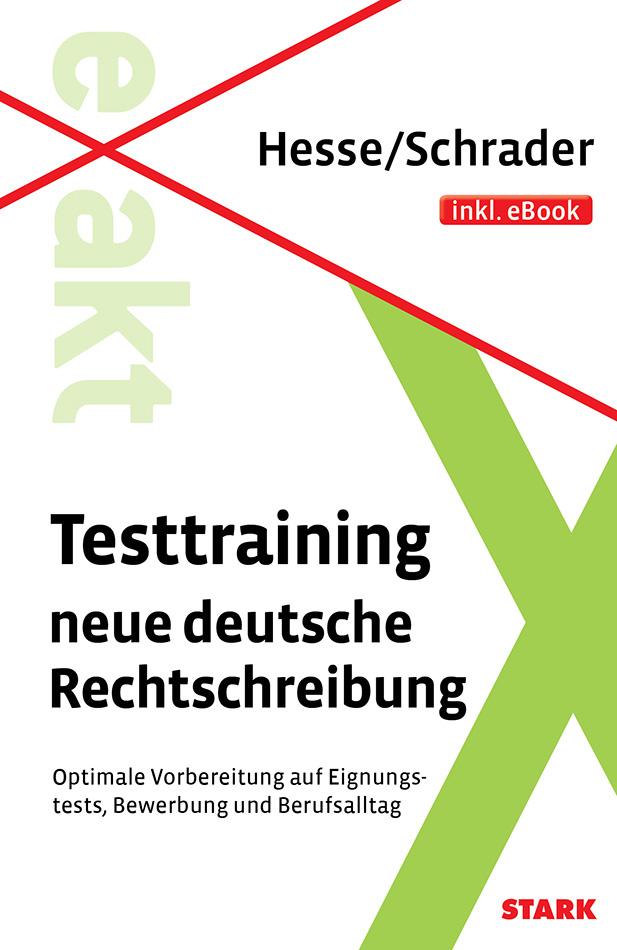 Testtraining neue deutsche Rechtschreibung inkl...