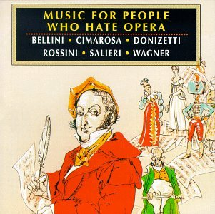 Music for People Who Hate Oper - Music for Peop...