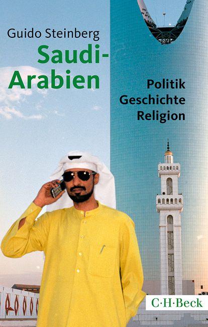 Saudi-Arabien: Politik, Geschichte, Religion - ...