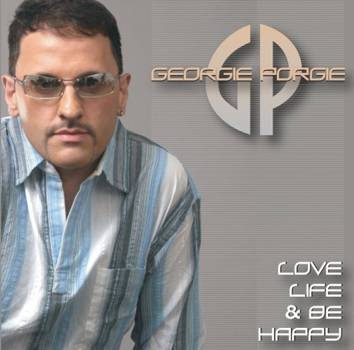 Georgie Porgie - Love Life & Be Happy