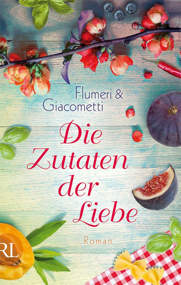 Die Zutaten der Liebe - Elisabetta Flumeri