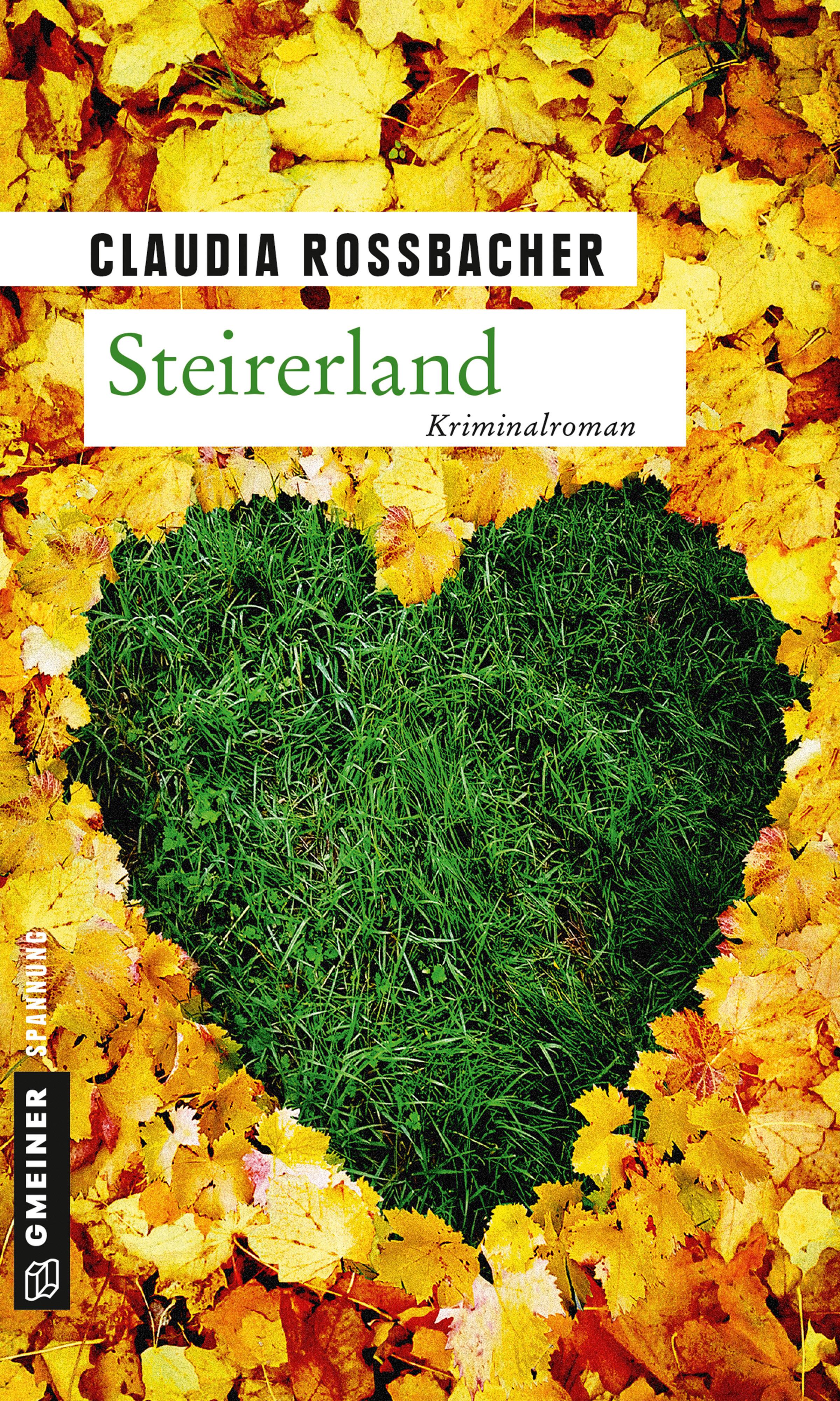 Steirerland: Sandra Mohrs fünfter Fall - Claudia Rossbacher [Broschiert]