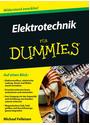 Elektrotechnik für Dummies - Michael Felleisen [Taschenbuch]