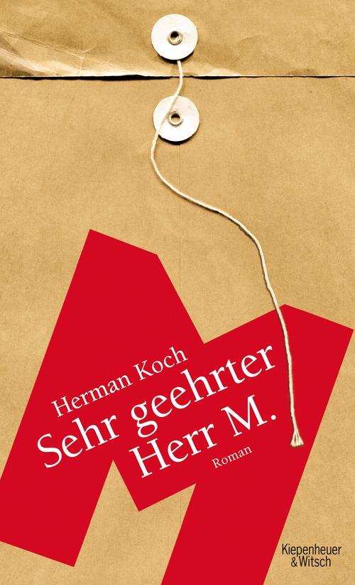 Sehr geehrter Herr M. - Herman Koch