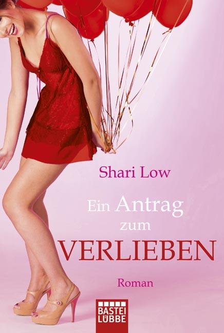 Ein Antrag zum Verlieben - Shari Low