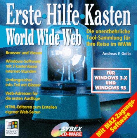 Erste - Hilfe - Kasten World Wide Web. CD- ROM....