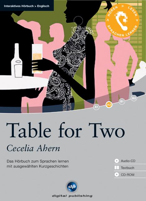 Table for Two - Interaktives Hörbuch Englisch: Das Hörbuch zum Sprachen lernen mit ausgewählten Kurzgeschichten - Ahern,