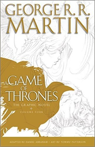 A Game of Thrones: The Graphic Novel: Volume Four - Martin, George R.R.