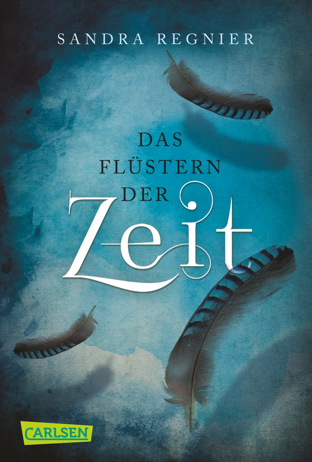 Die Zeitlos-Trilogie: Band 1 - Das Flüstern der Zeit - Sandra Regnier