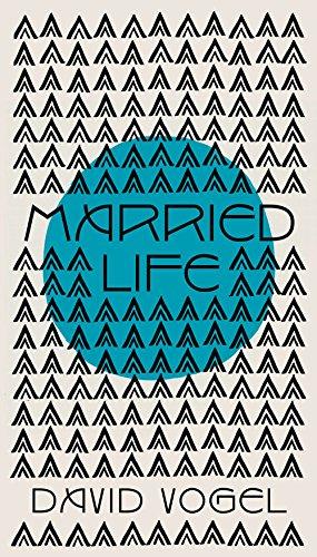 Married Life - Vogel, David