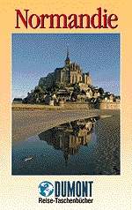 DuMont Reise-Taschenbuch: Normandie - Manfred Braunger [Broschiert, 4. Auflage 1996]