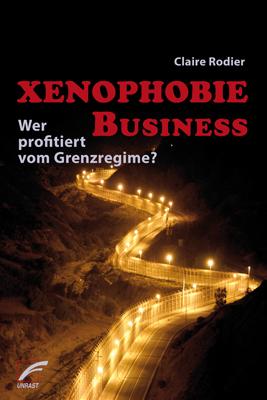 Xenophobie Business: Wer profitiert vom Grenzre...