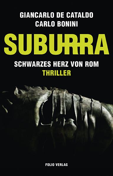 Suburra: Schwarzes Herz von Rom - Giancarlo de Cataldo