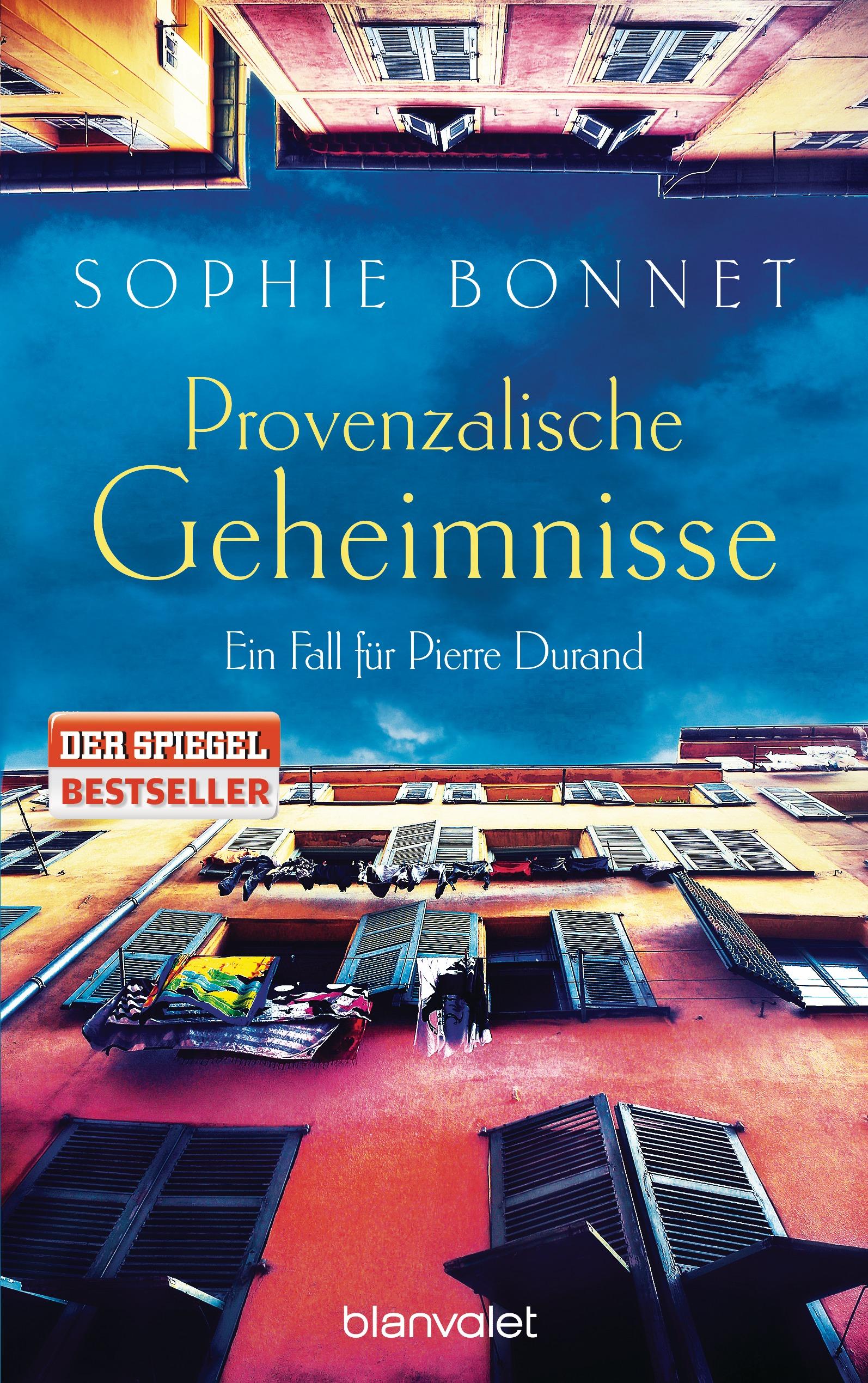 Provenzalische Geheimnisse: Ein Fall für Pierre Durand - Sophie Bonnet [Taschenbuch]