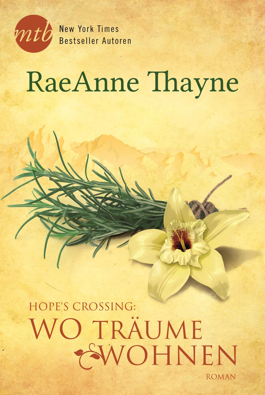 ´s Crossing - Wo Träume wohnen - RaeAnne Thayne