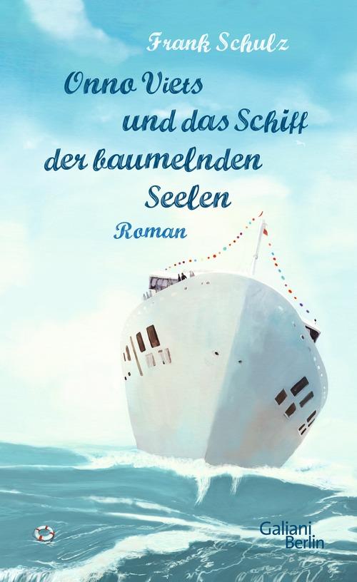 Onno Viets und das Schiff der baumelnden Seelen - Frank Schulz