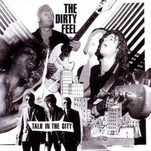 Dirty Feel - Talk in the City