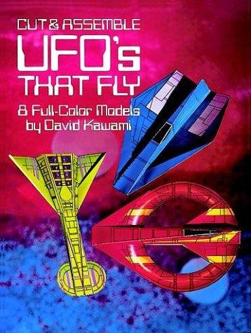 Cut & Assemble UFO´s That Fly: 8 Full-Color Mod...