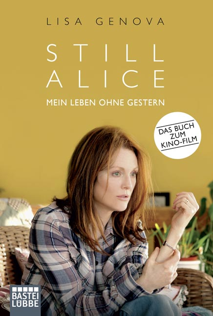 Still Alice: Mein Leben ohne Gestern - Lisa Genova