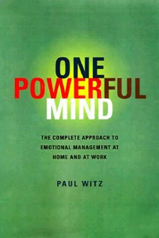 One Powerful Mind: The Complete Approach to Emo...