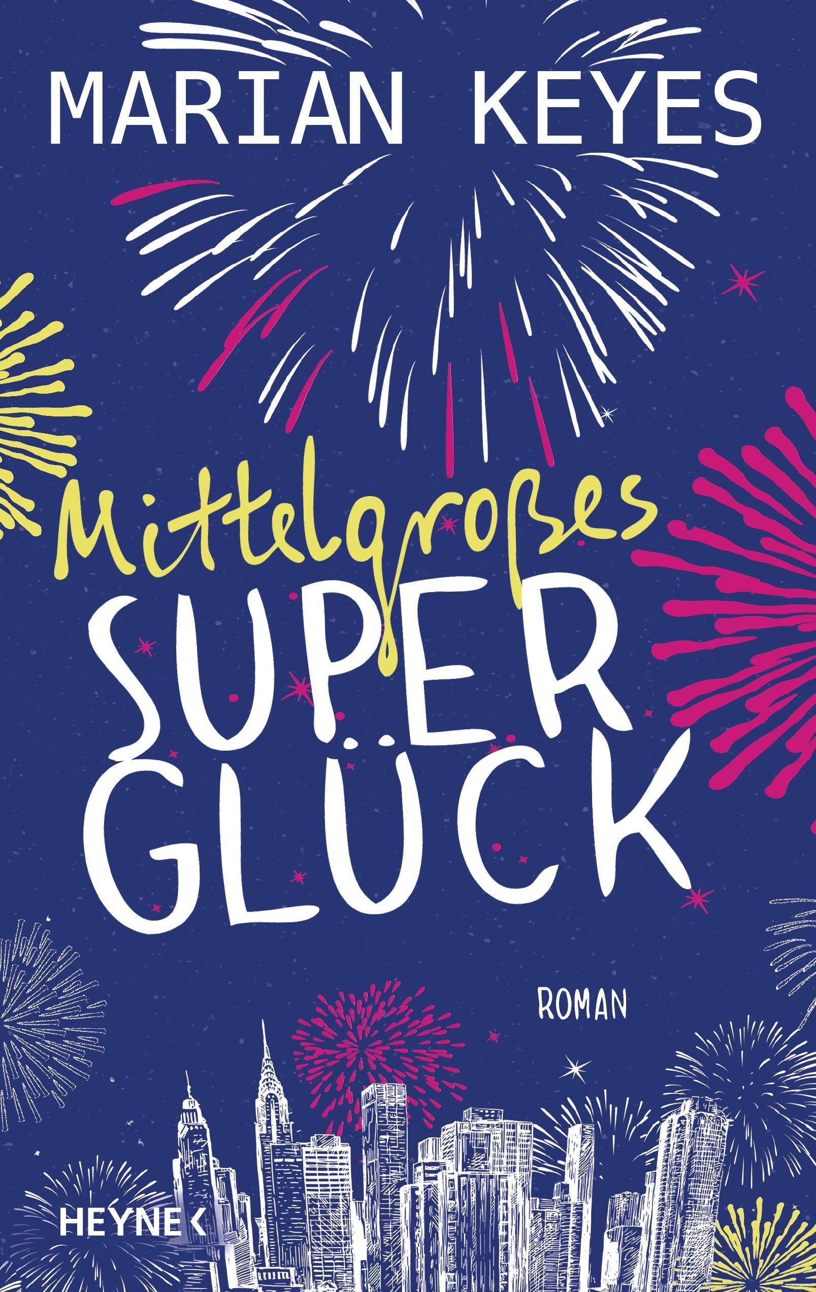Mittelgroßes Superglück - Marian Keyes